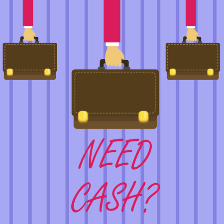 Writing note showing Need Cash Question. Business concept for when you ask someone if he needs money from you Hands Carrying Brown Briefcase with Running Style and Lock