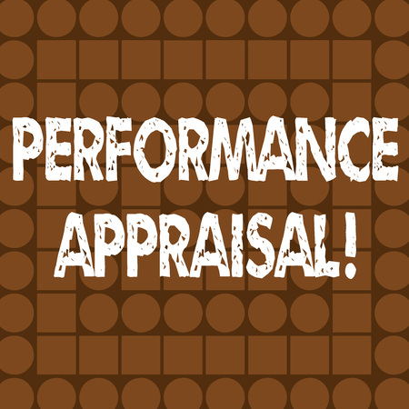 Word writing text Performance Appraisal. Business photo showcasing systematic evaluation performance of employees Combination of Brown Squares and Circles Forming Concentric Style Pattern