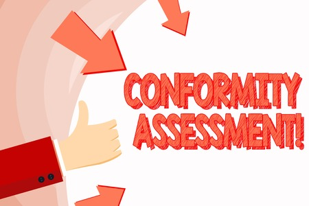 Handwriting text Conformity Assessment. Conceptual photo Evaluation verification and assurance of conforanalysisce Hand Gesturing Thumbs Up and Holding on Blank Space Round Shape with Arrows