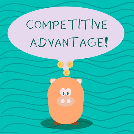 Text sign showing Competitive Advantage. Business photo text Condition that puts a company in a favorable position Color Speech Bubble with Gold Euro Coins on its Tail Pointing to Piggy Bank