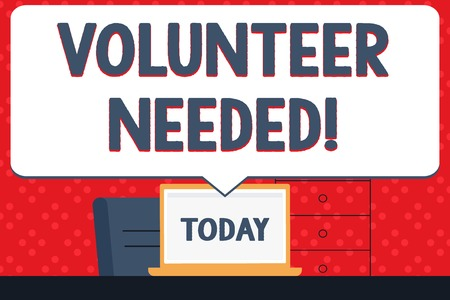 Handwriting text Volunteer Needed. Conceptual photo need work for organization without being paid Blank Huge Speech Bubble Pointing to White Laptop Screen in Workspace Idea