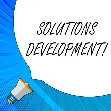 Writing note showing Solutions Development. Business concept for determining the best way of satisfying requirements White Speech Bubble Occupying Half of Screen and Megaphone