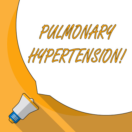 Conceptual hand writing showing Pulmonary Hypertension. Concept meaning Elevated pressure in the pulmonary circulation White Speech Bubble Occupying Half of Screen and Megaphone Stock Photo