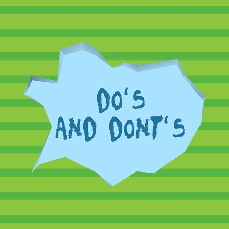 Conceptual hand writing showing Do S And Dont S. Concept meaning advising Rules or customs concerning some activity Pale Blue Speech Bubble in Irregular Cut 3D Style Backdrop