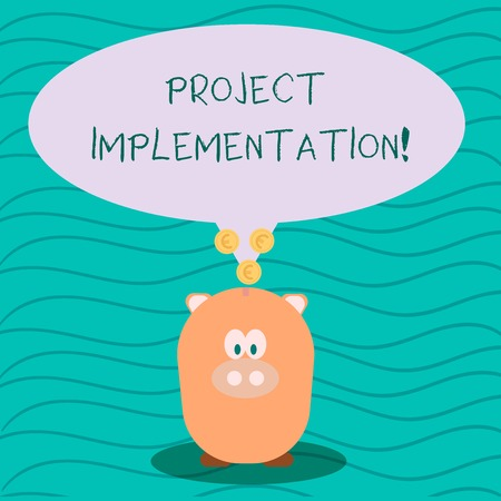 Text sign showing Project Implementation. Business photo text phase where visions and plans become reality Color Speech Bubble with Gold Euro Coins on its Tail Pointing to Piggy Bank Stockfoto