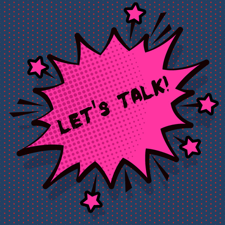 Conceptual hand writing showing Let S Talk. Concept meaning they are suggesting beginning conversation on specific topic Spiky Fight and Screaming Angry Speech Bubble with Outline