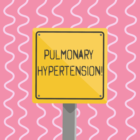 Text sign showing Pulmonary Hypertension. Business photo showcasing Elevated pressure in the pulmonary circulation 3D Square Blank Colorful Caution Road Sign with Black Border Mounted on Wood Foto de archivo - 120543840