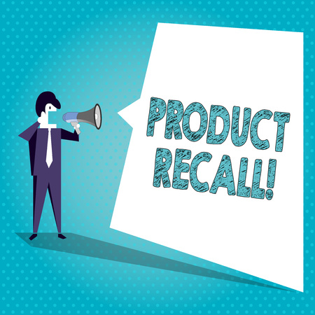 Text sign showing Product Recall. Business photo text request analysisufacturer return product after discovery issues Businessman Shouting on Megaphone and Blank White Uneven Shape Speech Bubble