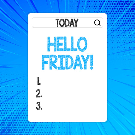 Writing note showing Hello Friday. Business concept for used to express happiness from beginning of fresh week Search Bar with Magnifying Glass Icon photo on White Screen Imagens