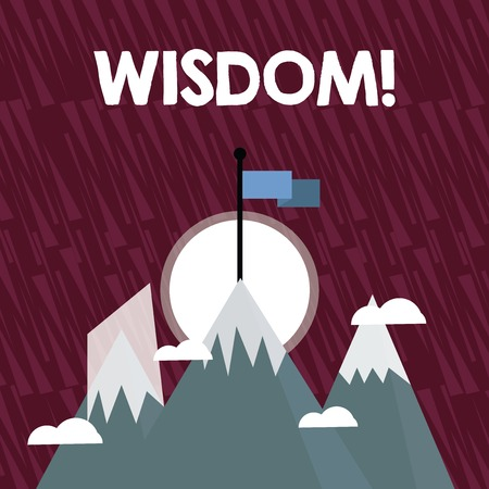 Handwriting text Wisdom. Conceptual photo quality having experience knowledge and good judgement something Three High Mountains with Snow and One has Blank Colorful Flag at the Peak