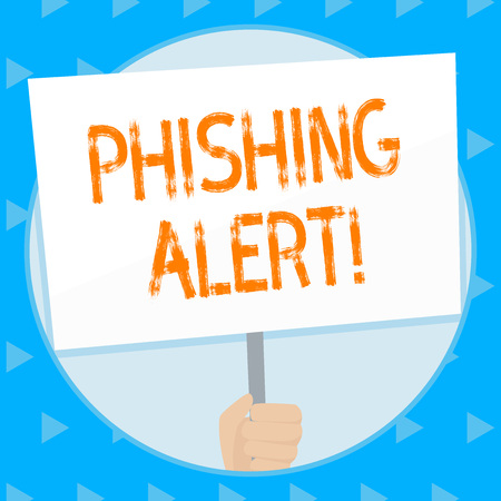 Word writing text Phishing Alert. Business photo showcasing direct user visit site where they asked demonstratingal information Hand Holding Blank White Placard Supported by Handle for Social Awareness