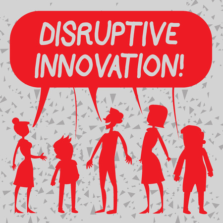 Word writing text Disruptive Innovation. Business photo showcasing displacing established marketleading firms or product Silhouette Figure of People Talking and Sharing One Colorful Speech Bubble