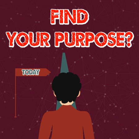 Handwriting text Find Your Purpose question. Conceptual photo reason for something is done or for which exists Man Facing the Distance Ahead and Blocking the View of Straight Narrow Path