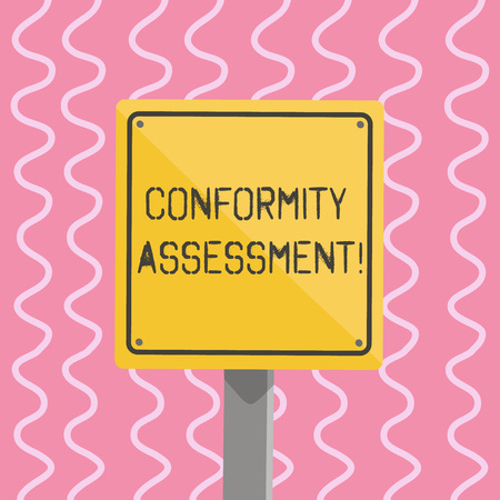 Text sign showing Conformity Assessment. Business photo showcasing Evaluation verification and assurance of conforanalysisce 3D Square Blank Colorful Caution Road Sign with Black Border Mounted on Wood Imagens