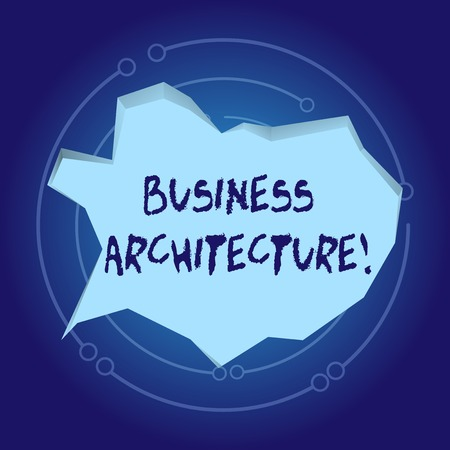 Text sign showing Business Architecture. Business photo showcasing Graphical representation of a business model Blank Pale Blue Speech Bubble in Irregular Cut Edge Shape 3D Style Backdrop