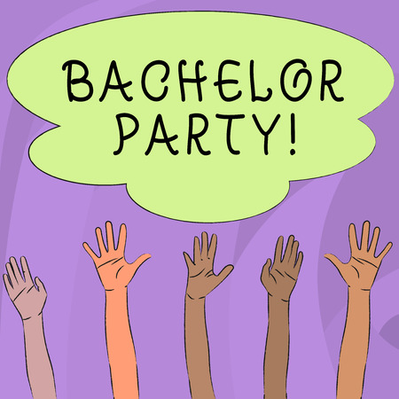 Handwriting text writing Bachelor Party. Conceptual photo given for analysis who is about to get married attended by men Multiracial Diversity Hands Raising Upward Reaching for Colorful Big Cloud