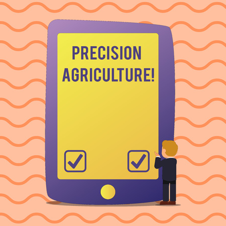 Conceptual hand writing showing Precision Agriculture. Concept meaning modern farming practices for efficient production Businessman Standing and Gesturing on Screen Tablet Device