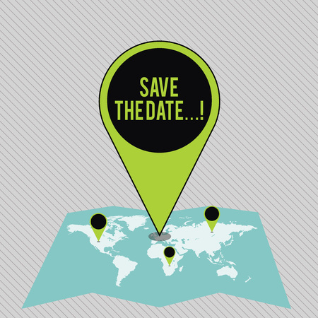 Text sign showing Save The Date.... Business photo showcasing remember specific important days or time using calendar Colorful Huge Location Marker Pin Pointing to an Area or GPS Address on Map 版權商用圖片