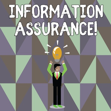 Word writing text Information Assurance. Business photo showcasing the process of protecting information from being seen Businessman Standing Raising Arms Upward with Lighted Bulb Icon on his Head