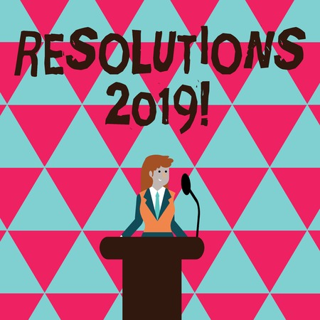 Conceptual hand writing showing Resolutions 2019. Concept meaning promise yourself to do or to not doing something this year Businesswoman Behind Podium Rostrum Speaking on Microphone