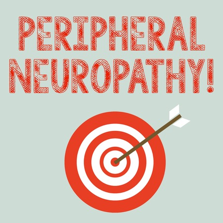 Writing note showing Peripheral Neuropathy. Business concept for condition or disease affecting the peripheral nerves Dart Board in Concentric Style with Arrow Hitting the Center Bulls Eye Stock Photo