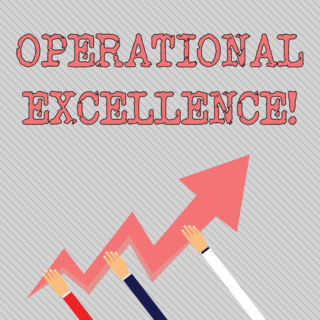 Text sign showing Operational Excellence. Business photo text execution of the business strategy more consistently Three Hands Holding Colorful Zigzag Lightning Arrow Pointing and Going Up