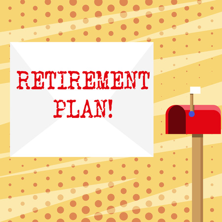Conceptual hand writing showing Retirement Plan. Concept meaning income goals actions and decisions necessary achieve goals White Envelope and Red Mailbox with Small Flag Up Signalling