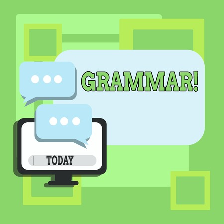 Handwriting text writing Grammar. Conceptual photo whole system structure language syntax and morphology Blank Computer Monitor and Two Speech Balloon with Three Dots for Chat Icon
