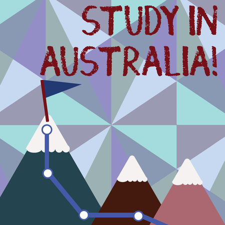 Handwriting text writing Study In Australia. Conceptual photo going into foreign country order complete your studies Three Mountains with Hiking Trail and White Snowy Top with Flag on One Peak Banque d'images