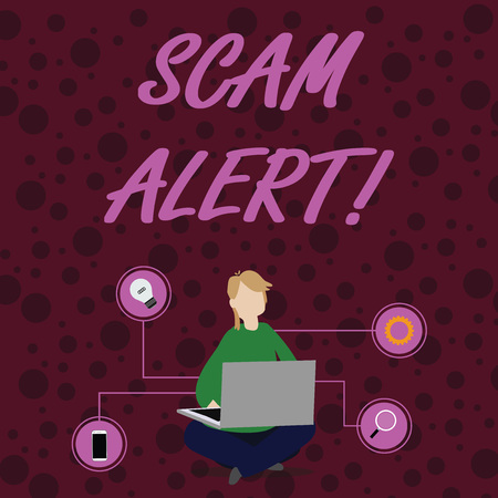 Text sign showing Scam Alert. Business photo showcasing fraudulently obtain money from victim by persuading him Woman Sitting Crossed Legs on Floor Browsing the Laptop with Technical Icons