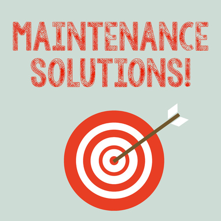 Writing note showing Maintenance Solutions. Business concept for service provided to keep a product in good condition Dart Board in Concentric Style with Arrow Hitting the Center Bulls Eye