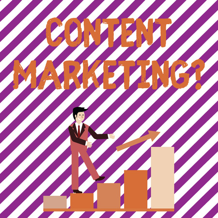 Writing note showing Content Marketing question. Business concept for involves creation and sharing of online material Smiling Businessman Climbing Bar Chart Following an Arrow Up