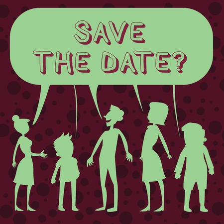Conceptual hand writing showing Save The Date question. Concept meaning asking someone to remember specific day or time Figure of People Talking and Sharing Colorful Speech Bubble