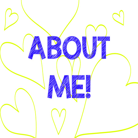 Text sign showing About Me. Business photo text telling someone list of your good and bad properties Drawing of Heart Outline Print Out Pattern for Romantic and Health Issues