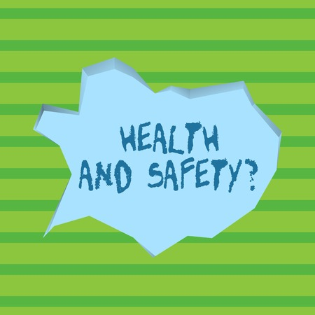 Conceptual hand writing showing Health And Safety question. Concept meaning regulations and procedures intended to prevent accident Pale Blue Speech Bubble in Irregular Cut 3D Style Backdrop