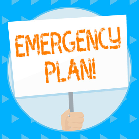 Word writing text Emergency Plan. Business photo showcasing course of action developed to mitigate damage of events Hand Holding Blank White Placard Supported by Handle for Social Awareness