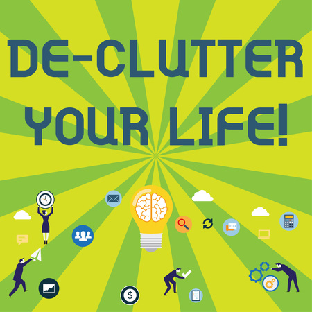 Writing note showing De Clutter Your Life. Business concept for remove unnecessary items from untidy or overcrowded places Business Digital Marketing Symbol, Element and Concept Icons