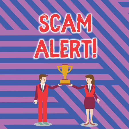 Text sign showing Scam Alert. Business photo showcasing fraudulently obtain money from victim by persuading him Man and Woman in Business Suit Holding Together the Championship Trophy Cup