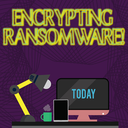 Handwriting text Encrypting Ransomware. Conceptual photo malware that limits users from accessing their system Arrangement of Workspace for Nightshift Worker with Computer,Tablet and Lamp