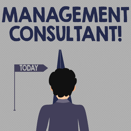 Writing note showing Management Consultant. Business concept for gives professional advice about how to run a company Man Facing Distance and Blocking the View of Straight Narrow Path