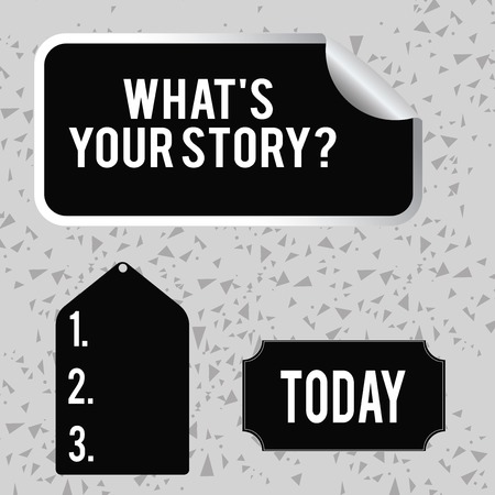 Word writing text What S Is Your Story question. Business photo showcasing being asked by someone about my own journey from beginning till now Blank Color Label, Self Adhesive Sticker with Border, Bended Corner and Tag
