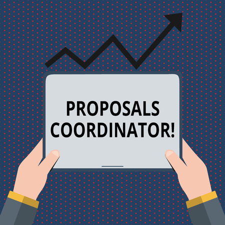Conceptual hand writing showing Proposals Coordinator. Concept meaning Oversees the development of marketing proposals Hand Holding Tablet under the Progressive Arrow Going Upward Archivio Fotografico
