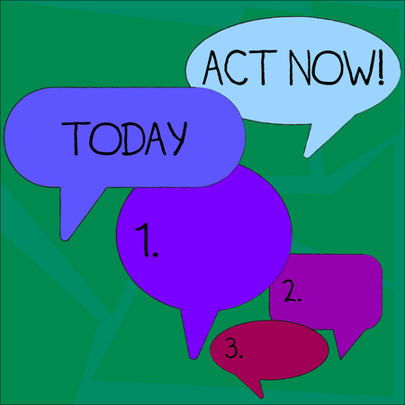 Text sign showing Act Now. Business photo showcasing do not hesitate and start working or doing stuff right away Many Color Speech Bubble in Different Sizes and Shade for Group Discussion Archivio Fotografico