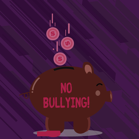 Word writing text No Bullying. Business photo showcasing stop aggressive behavior among children power imbalance Color Piggy Bank Sideview and Dollar Currency Coins Falling Down to the Slit