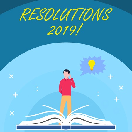 Handwriting text Resolutions 2019. Conceptual photo promise yourself to do or to not doing something this year Man Standing Behind Open Book, Hand on Head, Jagged Speech Bubble with Bulb