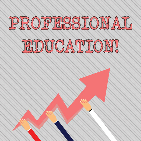 Text sign showing Professional Education. Business photo text Earn professional credentials in a qualified school Three Hands Holding Colorful Zigzag Lightning Arrow Pointing and Going Up 版權商用圖片