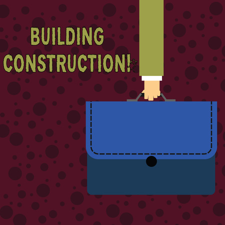 Conceptual hand writing showing Building Construction. Concept meaning process of adding structure to real property Businessman Carrying Colorful Briefcase Portfolio Applique Banco de Imagens