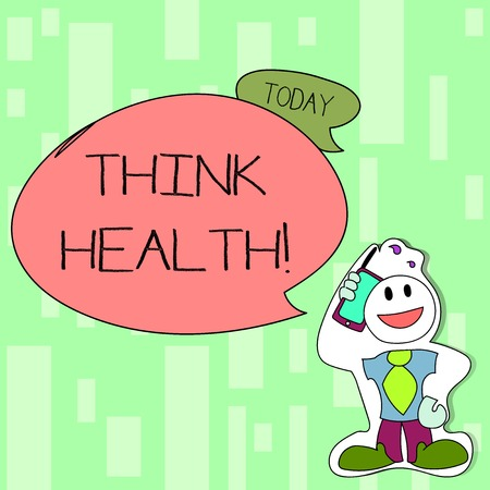 Handwriting text writing Think Health. Conceptual photo state of complete physical mental and social well being Smiley Face Man in Necktie Holding Smartphone to his Head in Sticker Style