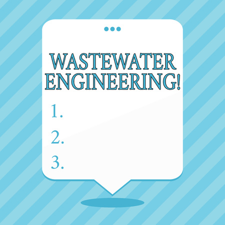 Word writing text Wastewater Engineering. Business photo showcasing engineering methods to improve sanitation in publics Blank Space White Speech Balloon Floating with Three Punched Holes on Top