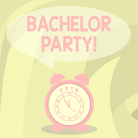 Word writing text Bachelor Party. Business photo showcasing given for analysis who is about to get married attended by men Round Blank Speech Balloon in Pastel Shade and Colorful Analog Alarm Clock